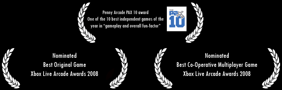 PAX 10 award, and two nominations in the Xbox Live Arcade 2008 awards.